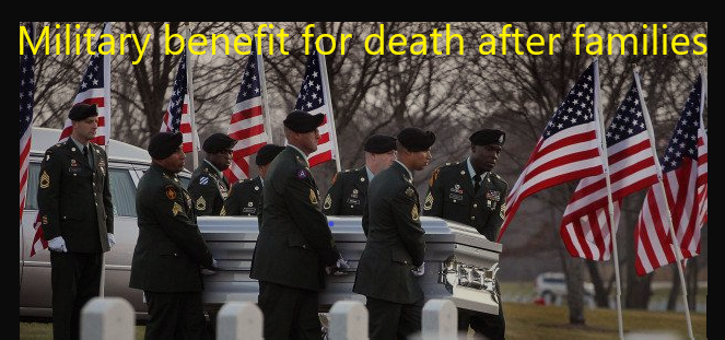 Military benefit for death after families