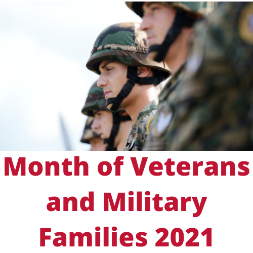 Month of Veterans and Military Families 2021