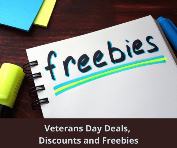 Veterans Day Deals, Discounts and Freebies