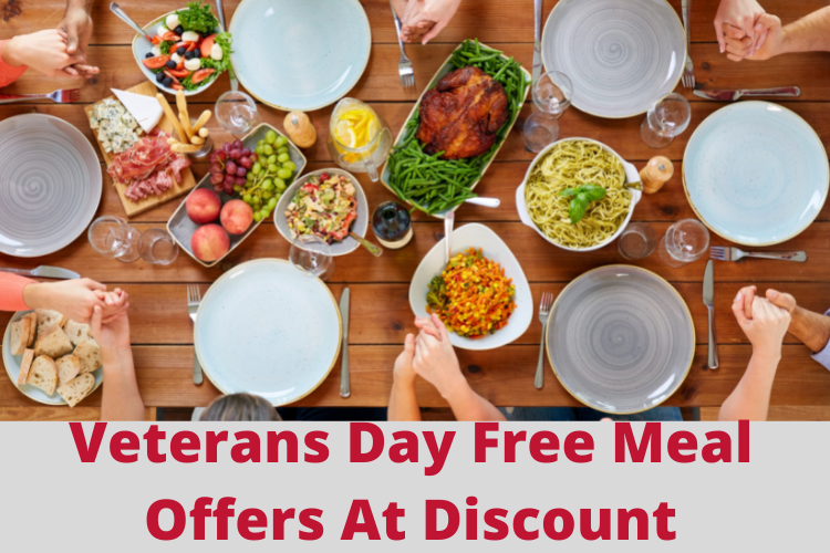 Veterans Day Free Meal Offers At Discount